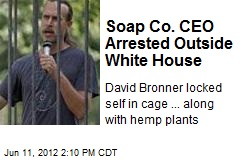 Cops Collar Hemp Grower Caged Outside White House
