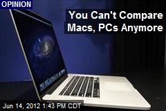 You Can't Compare Macs, PCs Anymore