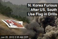 N. Korea Furious After US, South Use Flag in Drills