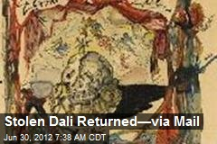 Stolen Dali Returned—via Mail