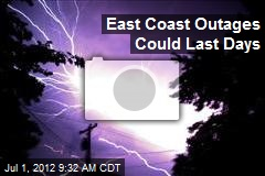 East Coast Outages Could Last Days