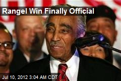 Rangel Win Finally Official