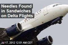 Needles Found in Sandwiches On Delta Flights