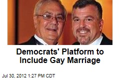 Democrats' Platform to Include Gay Marriage