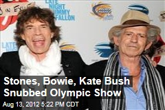 Stones, Bowie, Kate Bush Snubbed Olympic Show