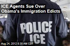 ICE Agents Sue Over Obama's Immigration Edicts