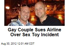Gay Couple Sues Airline Over Sex Toy Incident