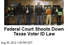 Federal Court Shoots Down Texas Voter ID Law