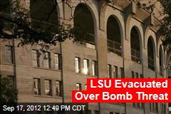 LSU Evacuated Over Bomb Threat