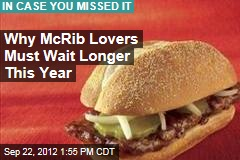 Why McRib Lovers Must Wait Longer This Year