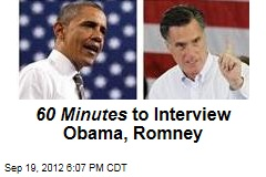 60 Minutes to Interview Obama, Romney