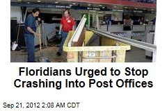 Floridians Urged to Stop Crashing Into Post Offices