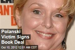 Polanski Victim Signs Book Deal