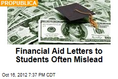 Financial Aid Letters to Students Often Mislead