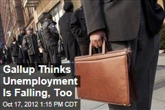 Gallup Thinks Unemployment Is Falling, Too