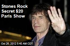 Stones Rock Secret $20 Paris Show