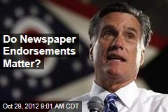 Do Newspaper Endorsements Matter?