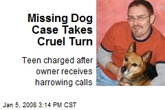 Missing Dog Case Takes Cruel Turn