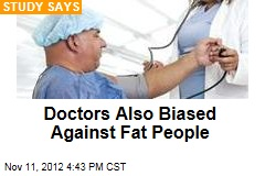 Doctors Also Biased Against Fat People
