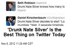 'Drunk Nate Silver' Is the Best Thing on Twitter Today