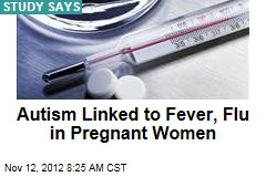 Autism Linked to Fever, Flu in Pregnant Women