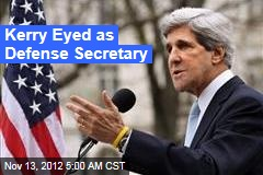 Kerry Eyed as Defense Secretary
