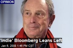 'Indie' Bloomberg Leans Left