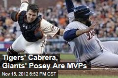 Tigers' Cabrera, Giants' Posey Are MVPs