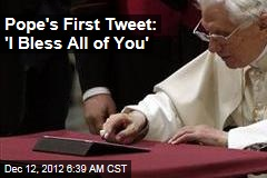 Pope's First Tweet: 'I Bless All of You'