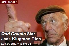 Odd Couple Star Jack Klugman Dies