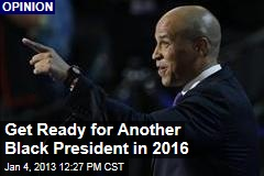 Get Ready for Another Black President in 2016