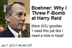 Boehner: Why I Threw F-Bomb at Harry Reid