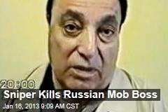 Sniper Kills Russian Mob Boss