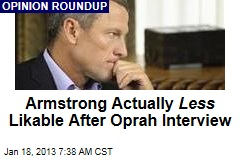 Armstrong Actually Less Likable After Oprah Interview