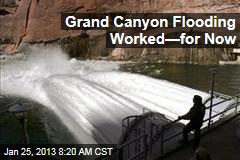 Grand Canyon Flooding Worked—for Now