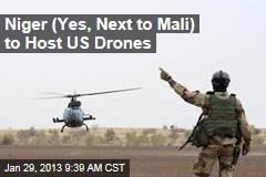 Niger (Yes, Next to Mali) to Host US Drones