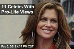 11 Celebs With Pro-Life Views