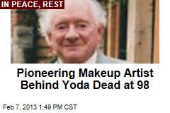Pioneering Makeup Artist Behind Yoda Dead at 98