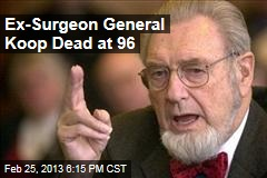 Ex-Surgeon General Koop Dead at 96