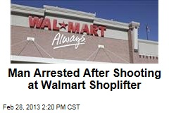Man Arrested After Shooting at Walmart Shoplifter