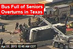 Bus Full of Seniors Overturns in Texas