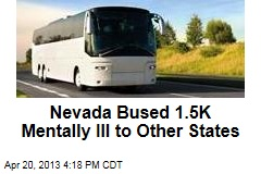 Nevada Bused 1.5K Mentally Ill to Other States
