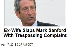 Sanford Accused of Trespass at Ex-Wife's Home