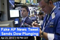 Dow Plunges on Fake AP News Tweet