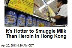 It's Hotter to Smuggle Milk Than Heroin in Hong Kong