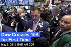 Dow Crosses 15K for First Time