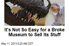 It's Not So Easy for a Broke Museum to Sell Its Stuff