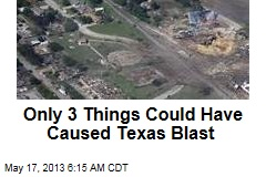Crime Not Ruled Out in Texas Blast