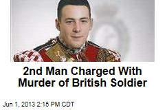 Second Man Charged with Murder of British Soldier