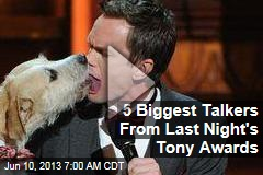 5 Biggest Talkers From Last Night's Tony Awards
